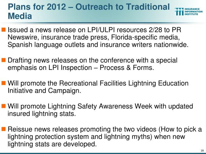 Plans for 2012 – Outreach to Traditional