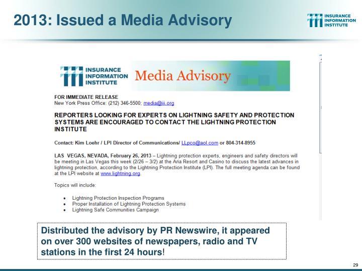 2013: Issued a Media Advisory