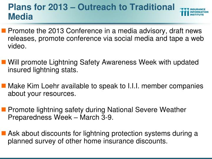 Plans for 2013 – Outreach to Traditional