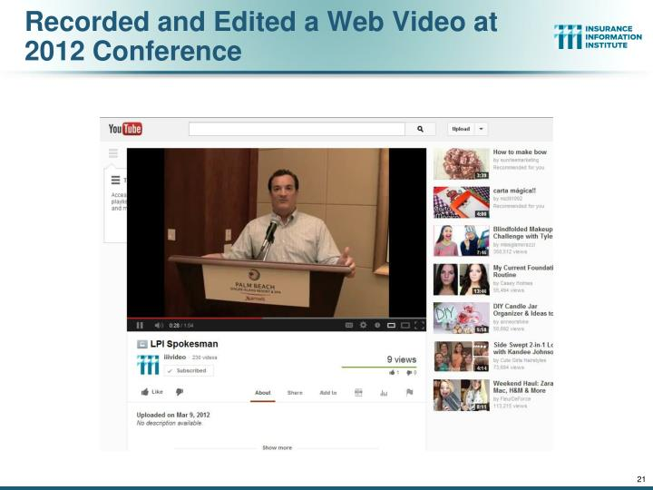 Recorded and Edited a Web Video at 2012 Conference