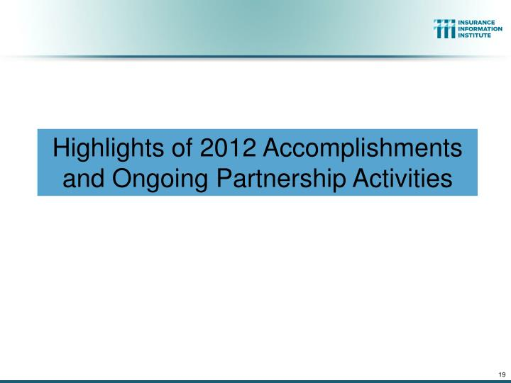 Highlights of 2012 Accomplishments and Ongoing Partnership Activities