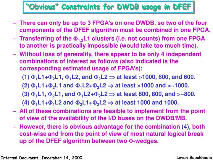 """""""Obvious"""" Constraints for DWDB usage in DFEF"""