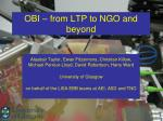 obi from ltp to ngo and beyond