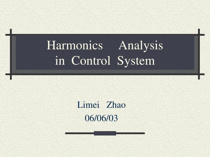 Harmonics     Analysis