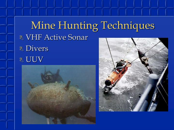 Mine Hunting Techniques