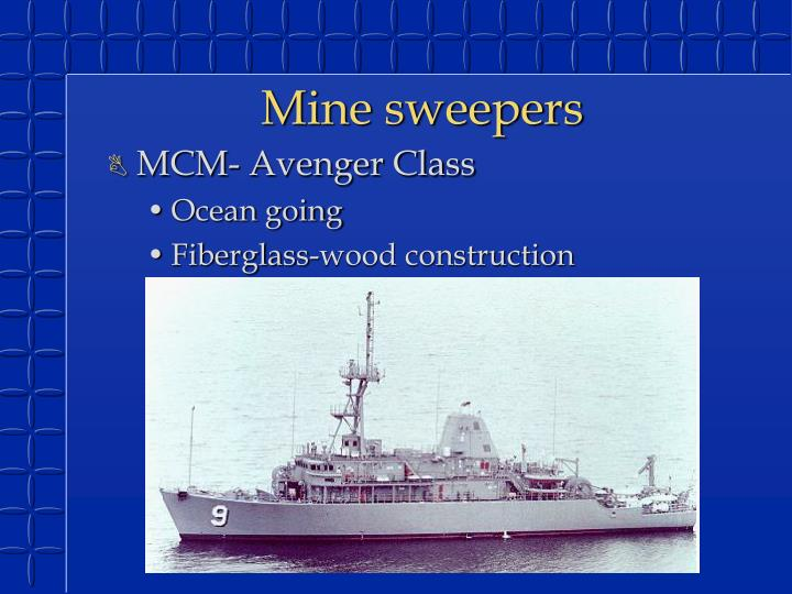Mine sweepers