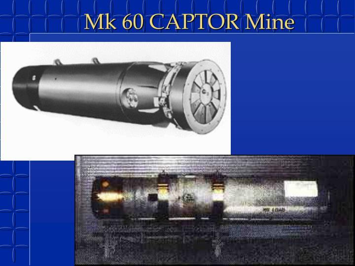 Mk 60 CAPTOR Mine