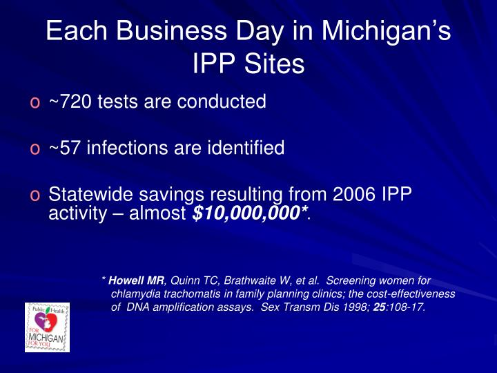 Each Business Day in Michigan's IPP Sites