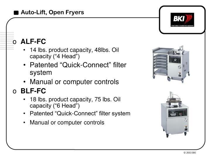 Auto-Lift, Open Fryers