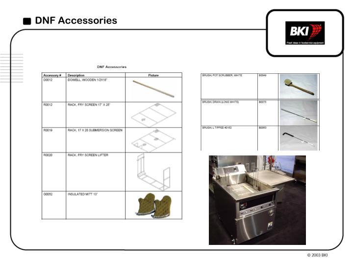 DNF Accessories