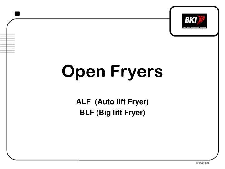 Open Fryers