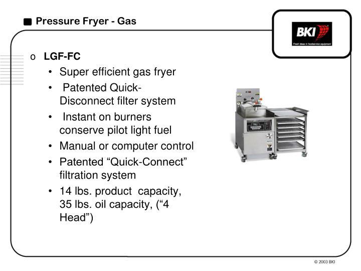 Pressure Fryer - Gas