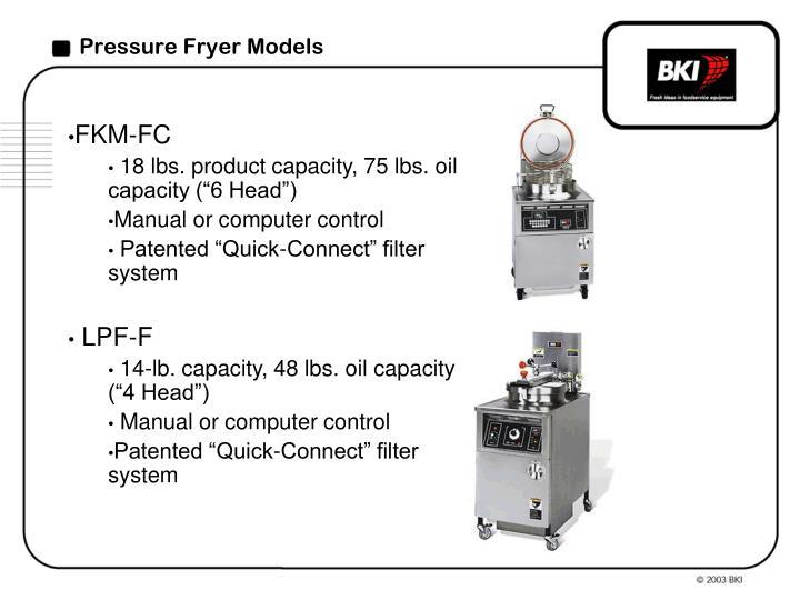 Pressure Fryer Models