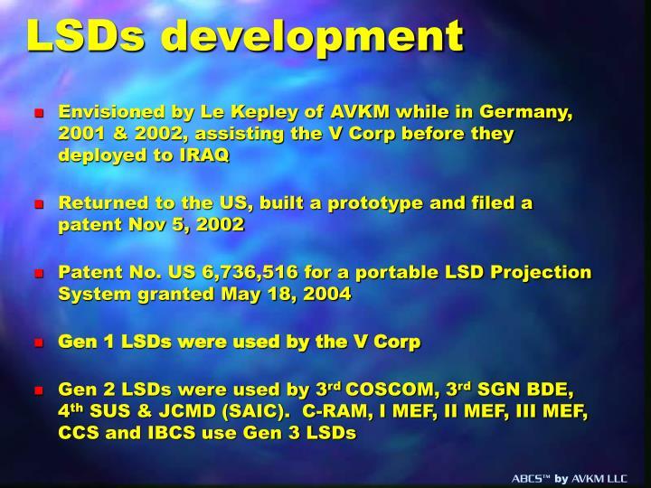 LSDs development