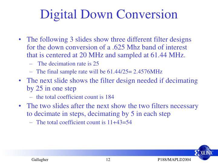 Digital Down Conversion