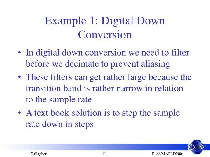 Example 1: Digital Down Conversion