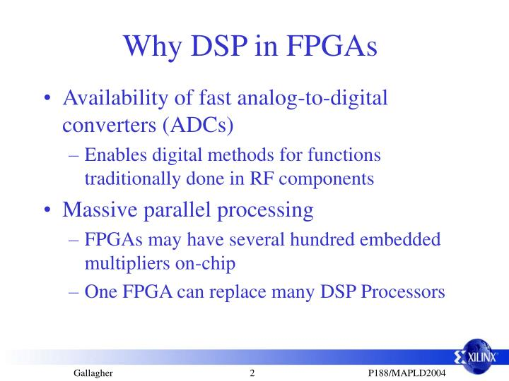 Why DSP in FPGAs