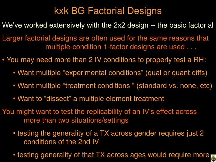 kxk BG Factorial Designs