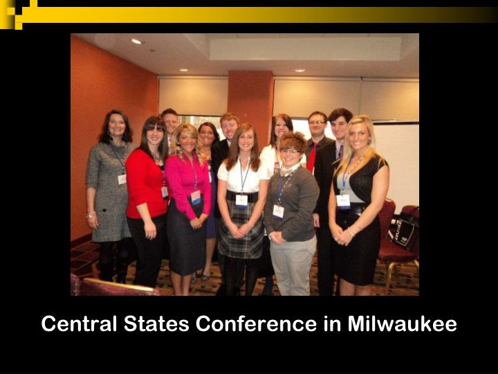 Central States Conference in Milwaukee