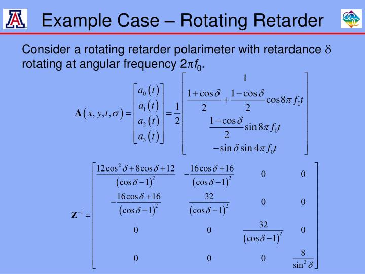 Example Case – Rotating Retarder