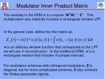 modulator inner product matrix