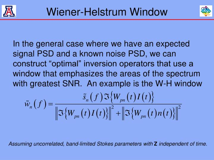 Wiener-Helstrum Window