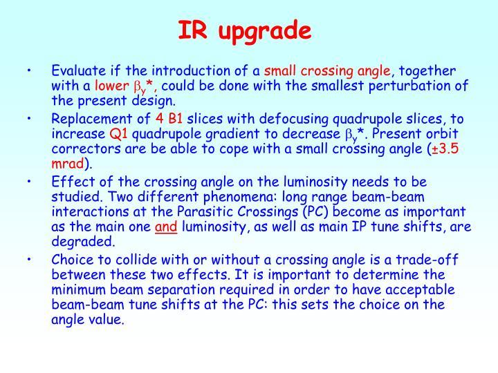 IR upgrade