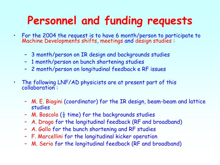 Personnel and funding requests