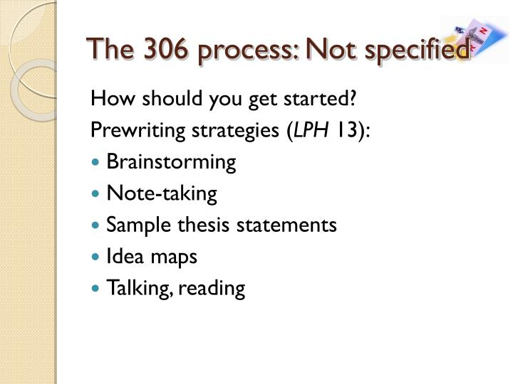 The 306 process: Not specified