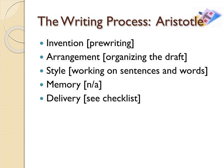 The Writing Process:  Aristotle