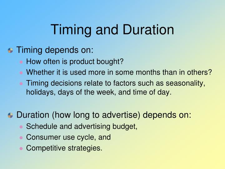 Timing and Duration