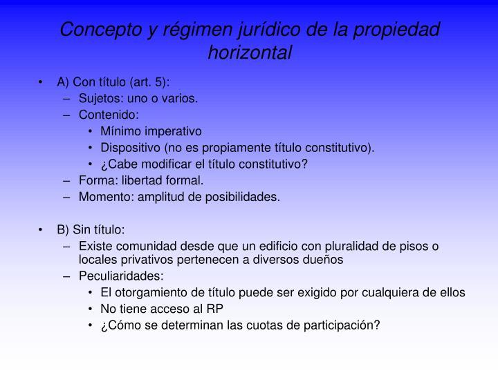 Concepto y régimen jurídico de la propiedad horizontal