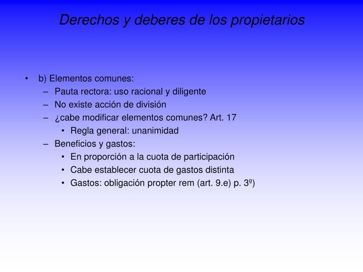 Derechos y deberes de los propietarios