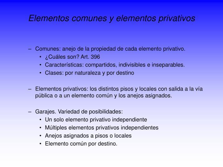 Elementos comunes y elementos privativos
