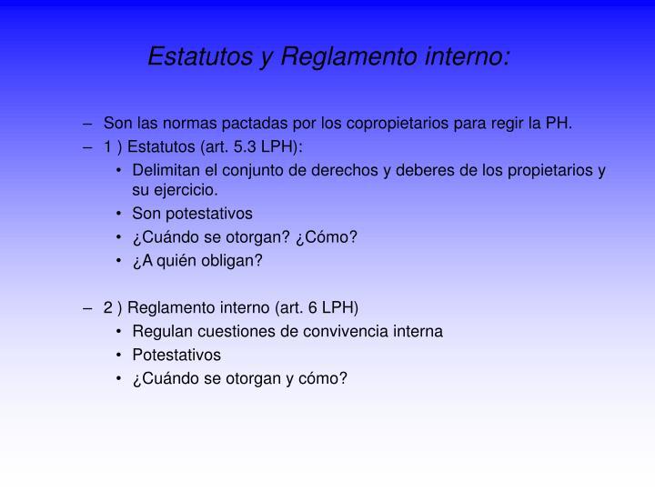 Estatutos y Reglamento interno: