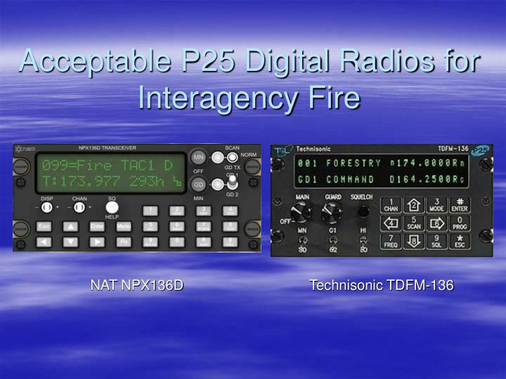 Acceptable P25 Digital Radios for Interagency Fire