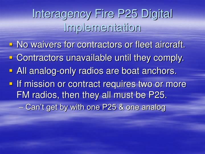 Interagency Fire P25 Digital Implementation
