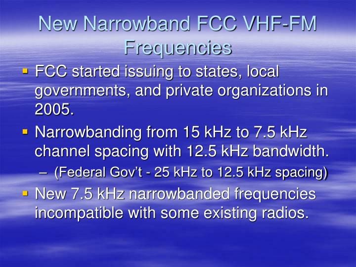 New Narrowband FCC VHF-FM Frequencies