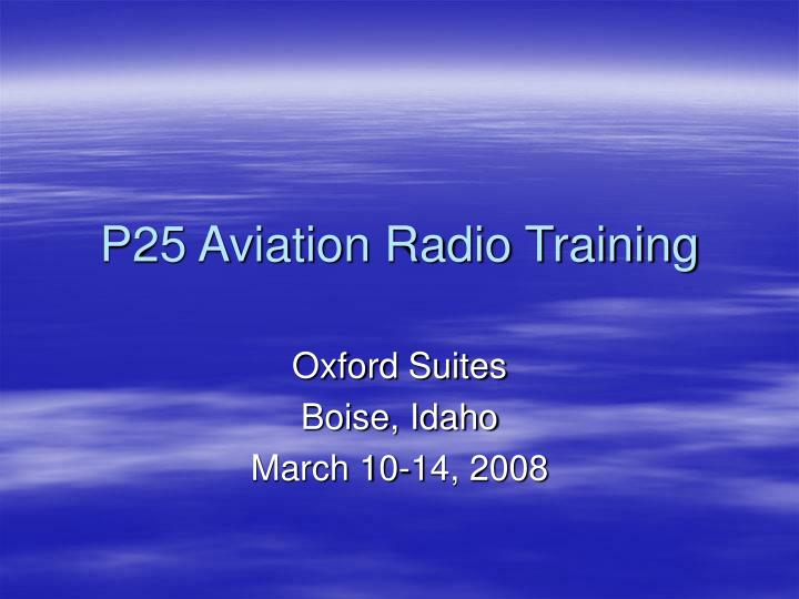 P25 aviation radio training