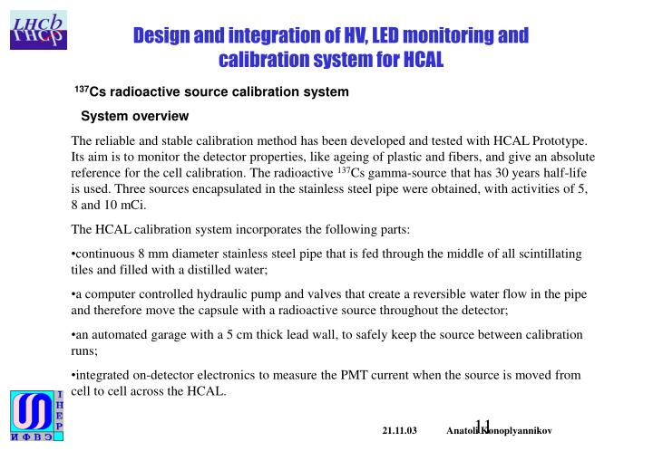 Design and integration of HV, LED monitoring and calibration system for HCAL