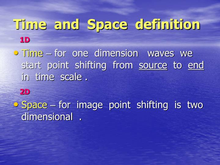 Time  and  Space  definition