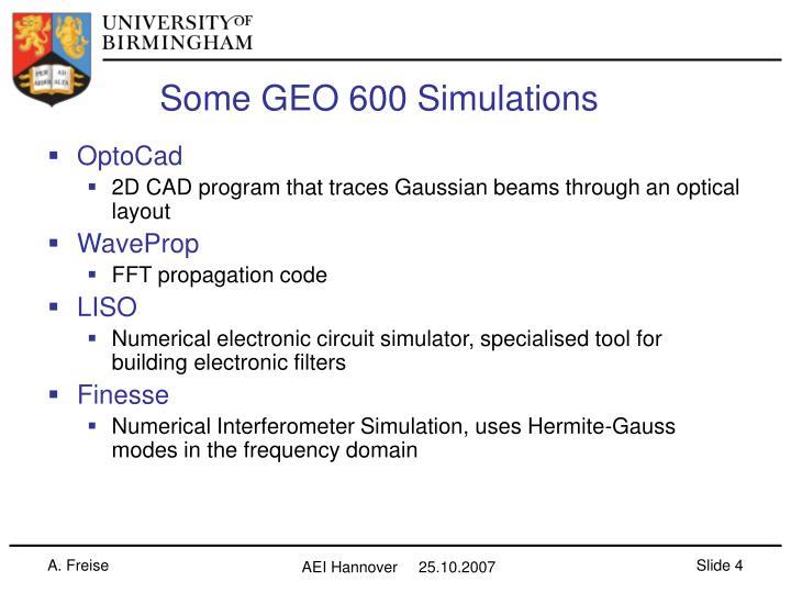Some GEO 600 Simulations