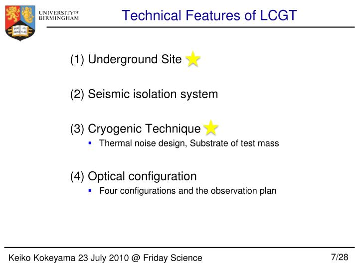 Technical Features of LCGT