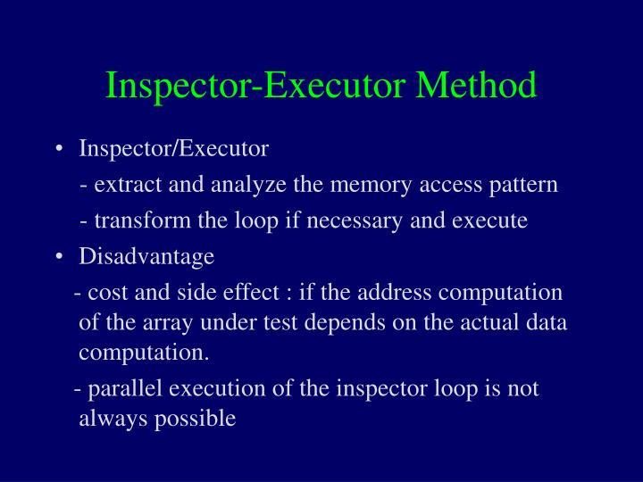 Inspector-Executor Method