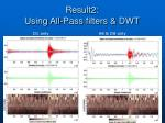result2 using all pass filters dwt
