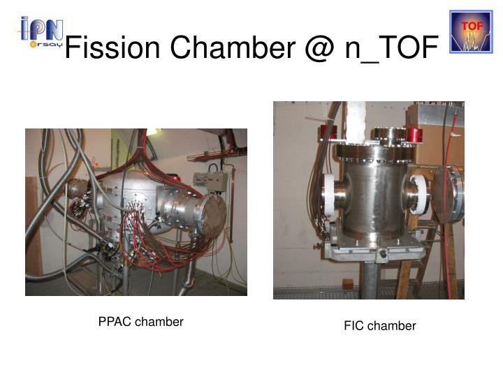 Fission Chamber @ n_TOF