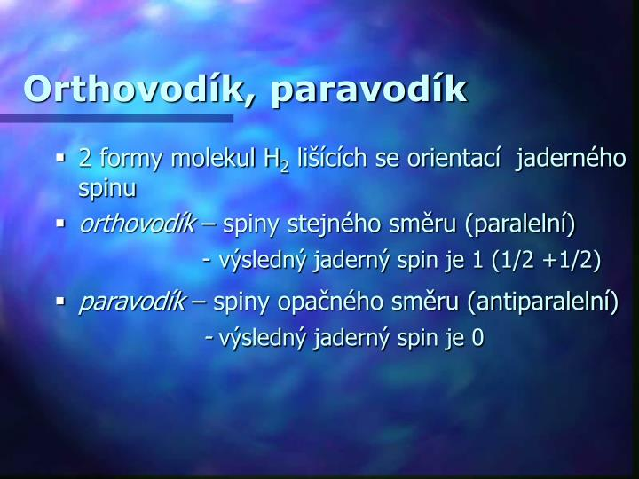 Orthovodík, paravodík
