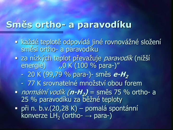 Směs ortho- a paravodíku