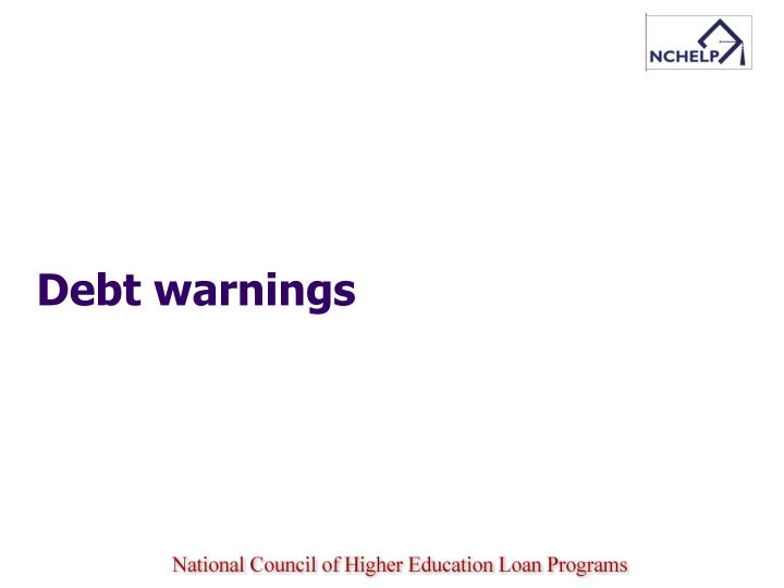 Debt warnings