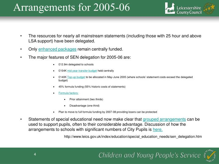 Arrangements for 2005-06